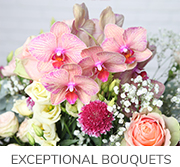Our exceptional bouquets